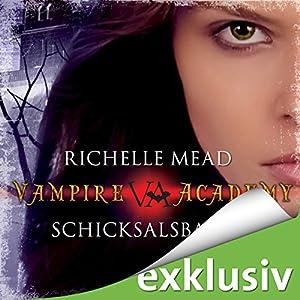 Schicksalsbande (Vampire Academy 6) Hörbuch