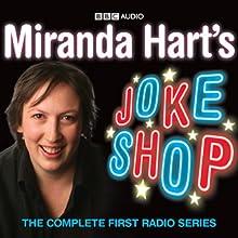 Miranda Hart's Joke Shop Radio/TV Program by Miranda Hart Narrated by Miranda Hart