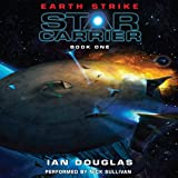 Earth Strike: Star Carrier, Book One