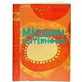 Mission:sisterhood! (Girl Scout Journey Books, Senior Volume 3)