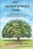 img - for My Grandfather's Tree: A Syrian Immigrant's American Adventures, Friendship with Dictators, and Quest for Peace in the Middle East book / textbook / text book