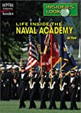 img - for Life Inside the Naval Academy (High Interest Books: Insider's Look) book / textbook / text book