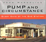 Pump and Circumstance: Glory Days of...
