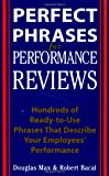 img - for Perfect Phrases for Performance Reviews : Hundreds of Ready-to-Use Phrases That Describe Your Employees' Performance book / textbook / text book