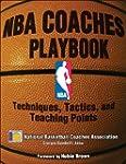 NBA Coaches Playbook: Techniques, Tac...