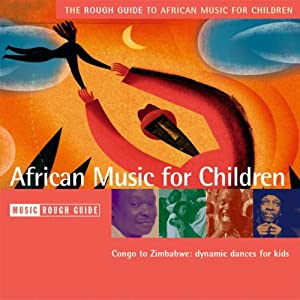 The Rough Guide to African Music for Children (Rough Guide Music CDs)