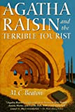 M. C. Beaton Agatha Raisin and the Terrible Tourist