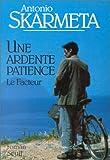 Une ardente patience (2020095203) by Skarmeta, Antonio