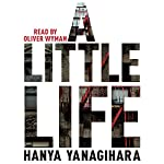 A Little Life | Hanya Yanagihara