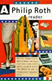 A Philip Roth Reader (0099225212) by ROTH, Philip