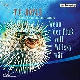 Wenn der Fluß voll Whisky wär - 2 CDs. - Jan J. Liefers