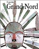 echange, troc Jean Malaurie - L'Art du Grand Nord