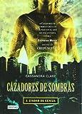 Cazadores de sombras. Ciudad de ceniza (Cazadores De Sombras / Mortal Instruments) (Spanish Edition)