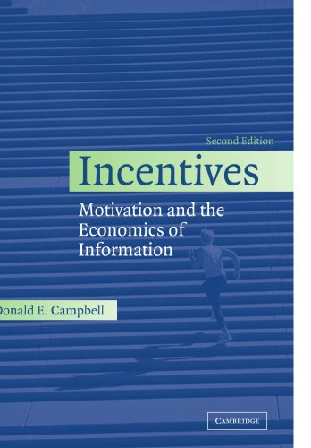 Incentives - Motivation and the Economics of Information