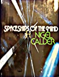 Spaceships of the Mind (0670660213) by Nigel Calder