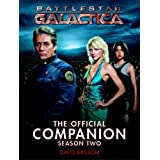 Battlestar Galactica: The Official Companion Season Twopar David Bassom