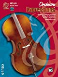 Orchestra Expressions: Cello, Book 2, Student Edition (Expressions Music Curriculum)