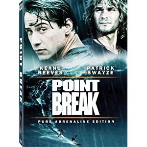 Point Break (Pure Adrenaline Edition)
