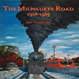 Milwaukee Road 1928-1985