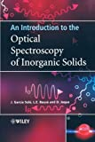 img - for An Introduction to the Optical Spectroscopy of Inorganic Solids 1st edition by Sol , Jose, Bausa, Luisa, Jaque, Daniel (2005) Paperback book / textbook / text book