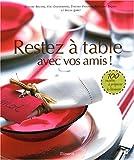 echange, troc Sylvia Gabet, Yves Camdeborde, Thierry Faucher, Thierry Breton, Collectif - Restez à table : Avec vos amis !