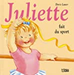 Juliette fait du sport