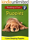 "Puppies: I Love Sleeping Puppies (A ""Reading Is Fun"" Level 2 Reader)"