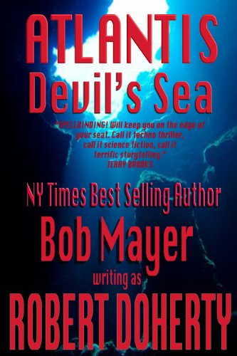 ATLANTIS: Devil's Sea [Kindle Edition] Book 3 by Robert Doherty, Bob Mayer
