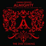 Canibus presents: Almighty The 2nd Coming