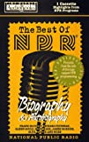 The Best of NPR : Biography and Autobiography