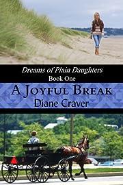A Joyful Break (Dreams of Plain Daughters)