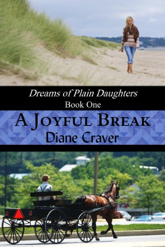 Book: A Joyful Break (Dreams of Plain Daughters) by Diane Craver