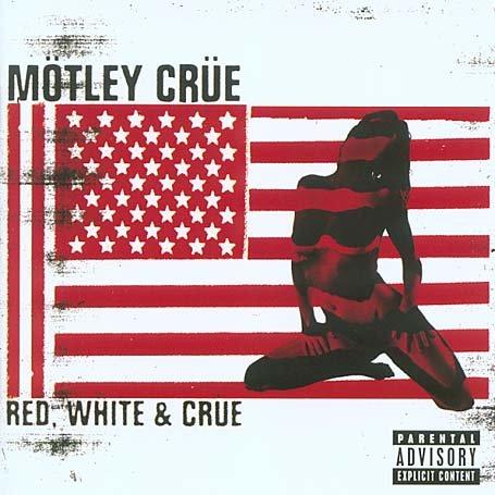 Mötley Crüe - Red, White, And Crüe - Zortam Music