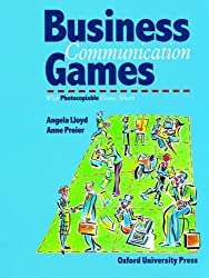 Business Communication Games: Photocopiable Games and Activities for Students of English for Business