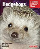 img - for Hedgehogs (Complete Pet Owner's Manual) book / textbook / text book