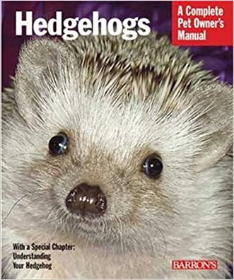Hedgehogs (Barron's Complete Pet Owner's Manuals) written by Sharon Vanderlip D.V.M.