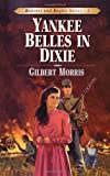 Yankee Belles in Dixie (Bonnets and Bugles, Book 2)