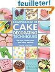 Compendium of Cake Decorating Techniq...