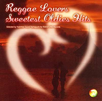 Reggae Lovers-Sweetest Oldies Hits