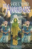 The Awakeners: Northshore & Southshore (0312890222) by Tepper, Sheri S.