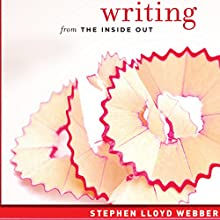 Writing from the Inside Out: The Practice of Free-Form Writing Audiobook by Stephen Lloyd Webber Narrated by MacKenzie Nikol Greenwood