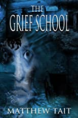The Grief School