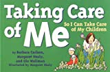 img - for Taking Care Of Me (Tools for Everyday Parenting) book / textbook / text book