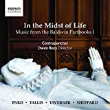 In the Midst of Life - Musik aus den Baldwin Partbooks I