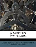 img - for A Modern Symposium book / textbook / text book