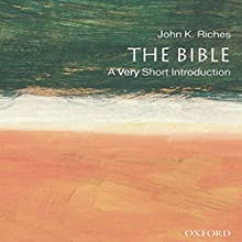 The Bible: A Very Short Introduction Audiobook by John Riches Narrated by Jennifer Van Dyck
