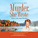 Murder, She Wrote: Hook, Line, and Murder: Murder, She Wrote, Book 46 Audiobook by Jessica Fletcher, Donald Bain, Renee Paley-Bain Narrated by Sandra Burr