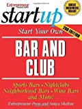 img - for Start Your Own Bar and Club (Start Your Own Bar & Club) by Entrepreneur Press (2006-11-21) book / textbook / text book