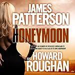 Honeymoon | James Patterson,Howard Roughan