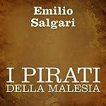 I pirati della Malesia [The Pirates of Malaysia]   Emilio Salgari